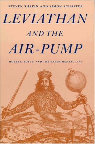Leviathan and the Air Pump Hobbes, Boyle, and the Experimental Life  1989 edition cover