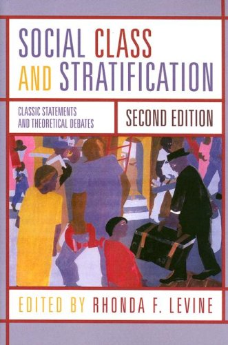 Social Class and Stratification Classic Statements and Theoretical Debates 2nd 2006 (Revised) edition cover