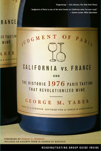 Judgment of Paris California vs. France and the Historic 1976 Paris Tasting That Revolutionized Wine  2006 edition cover
