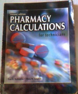 Pharmacy Calculations for Technicians 2nd 2003 9780763815325 Front Cover