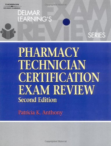 Delmar's Pharmacy Technician Certification Exam Review  2nd 2004 (Revised) edition cover