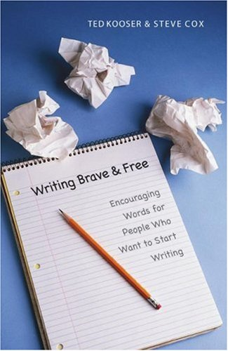 Writing Brave and Free Encouraging Words for People Who Want to Start Writing  2006 edition cover