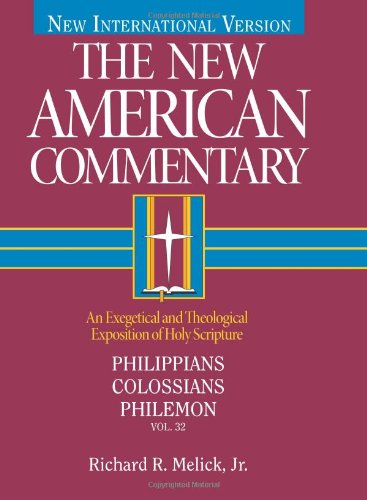New American Commentary - Philippians, Colossians, Philemon  N/A edition cover