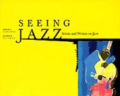 Seeing Jazz Artists and Writers on Jazz  1997 edition cover