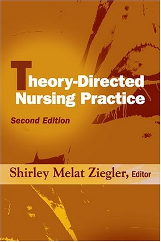 Theory-Directed Nursing Practice  2nd 2005 edition cover