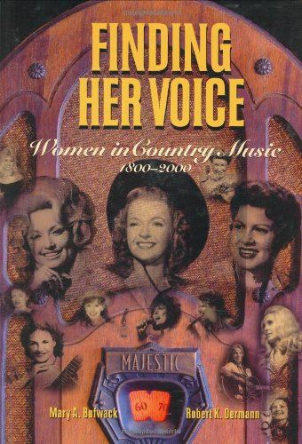Finding Her Voice Women in Country Music, 1800-2000  2003 edition cover