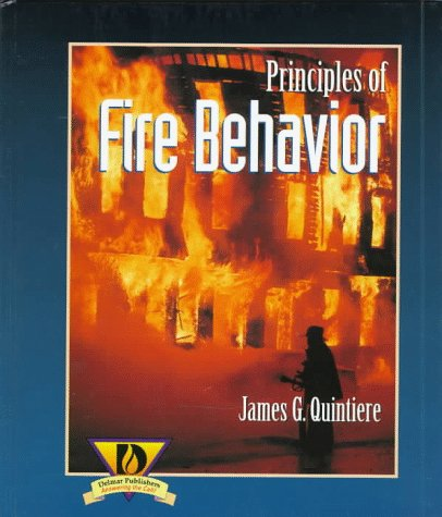 Principles of Fire Behavior  1st 1998 edition cover