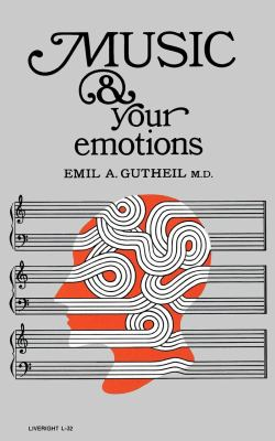 Music and Your Emotions  N/A 9780871402325 Front Cover