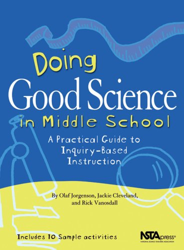 Doing Good Science in Middle School A Practical Guide to Inquiry-Based Instruction  2004 edition cover