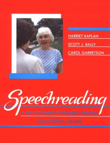 Speechreading A Way to Improve Understanding 2nd (Revised) edition cover