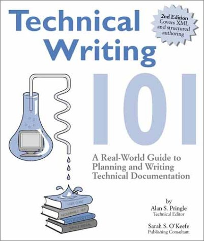 Technical Writing 101 : A Real-World Guide to Planning and Writing Technical Content 3rd 2009 edition cover