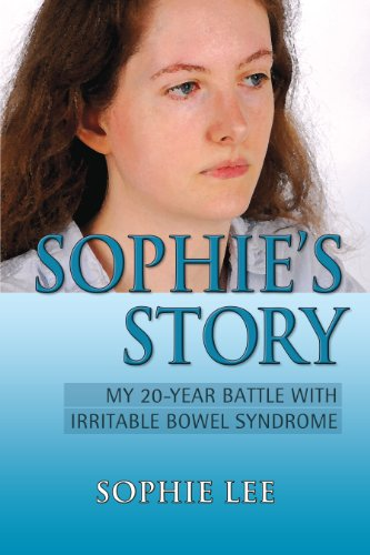 Sophie's Story: My 20-Year Battle With Irritable Bowel Syndrome  2011 edition cover