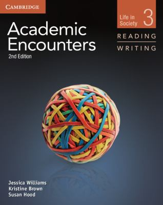 Academic Encounters, Life in Society, Level 3 Reading and Writing 2nd 2012 edition cover