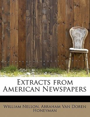 Extracts from American Newspapers N/A 9781115705325 Front Cover