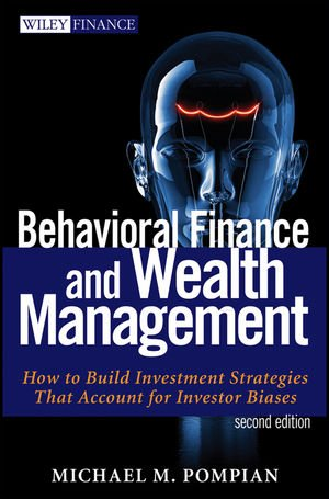 Behavioral Finance and Wealth Management How to Build Optimal Portfolios That Account for Investor Biases 2nd 2012 edition cover