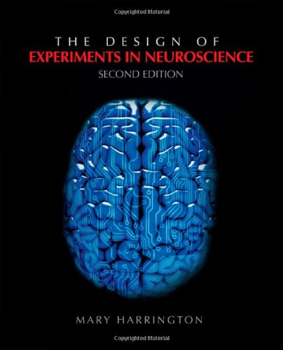Design of Experiments in Neuroscience  2nd 2011 edition cover