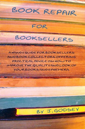 Book Repair for Booksellers A Guide for Booksellers Offering Practical Advice on Book Repair N/A edition cover