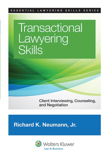 Transactional Lawyering Skills Client Interviewing, Counseling, and Negotiation  2012 edition cover