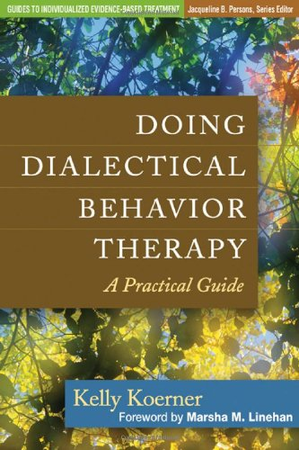 Doing Dialectical Behavior Therapy A Practical Guide  2012 edition cover