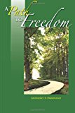 Path to Freedom  N/A 9781484957325 Front Cover