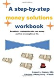 Step-By-step Money Solution Workbook  N/A 9781489543325 Front Cover