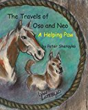 Travels of Oso and Neo A Helping Paw N/A 9781490941325 Front Cover