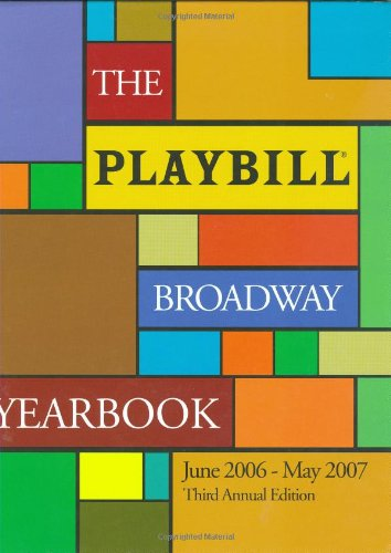 Playbill Broadway Yearbook  3rd (Annual) 9781557837325 Front Cover