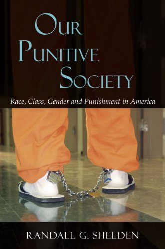 Our Punitive Society Race, Class, Gender and Punishment in America  2010 edition cover