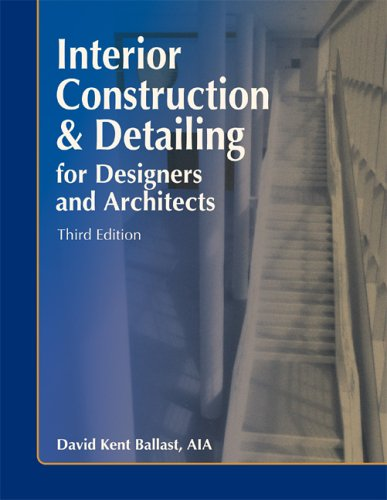 Interior Construction and Detailing for Designers and Architects 3rd 2005 edition cover