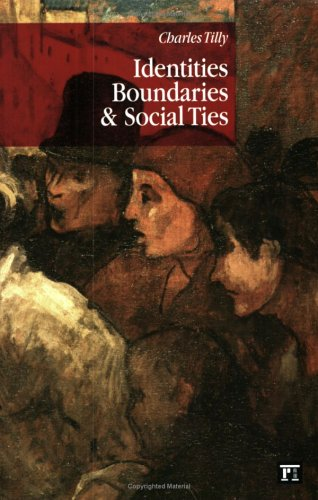 Identities, Boundaries, and Social Ties   2006 9781594511325 Front Cover