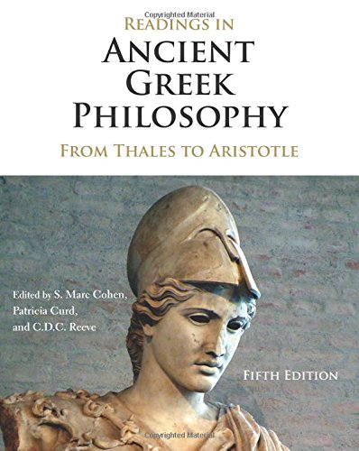 Readings in Ancient Greek Philosophy: From Thales to Aristotle  2016 9781624665325 Front Cover