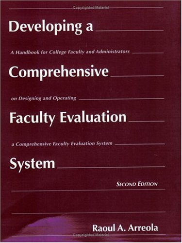 Developing a Comprehensive Faculty Evaluation System A Handbook for College Faculty and Administrators on Designing and Operating a Comprehensive Faculty Evaluation System 2nd 2000 edition cover