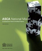 The Asca National Model: A Framework for School Counceling Programs  2012 edition cover