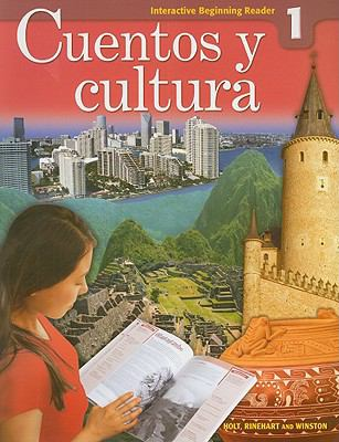 Expresate Level 1, Grade 7 Cuentos Y Cultura-interactive Reader: Holt Expresate 1st 2007 9780030796326 Front Cover