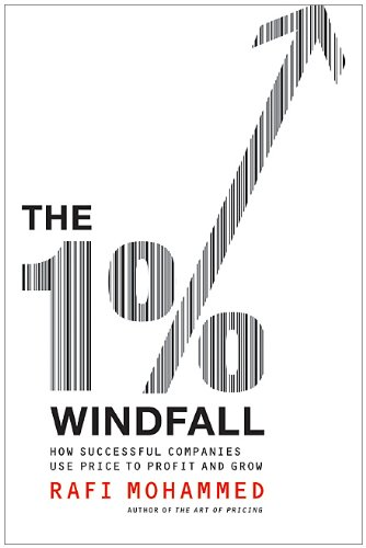 1% Windfall How Successful Companies Use Price to Profit and Grow  2010 edition cover