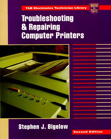 Troubleshooting and Repairing Computer Printers  2nd 1996 (Revised) 9780070057326 Front Cover