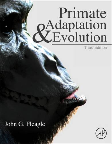 Primate Adaptation and Evolution  3rd 2013 edition cover