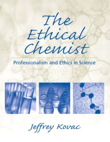 Ethical Chemist Professionalism and Ethics in Science  2004 edition cover