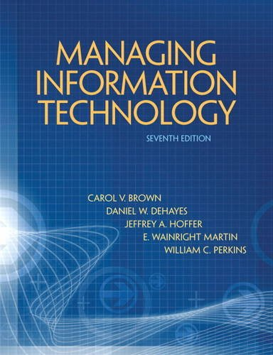 Managing Information Technology  7th 2012 (Revised) edition cover