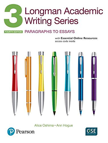 Longman Academic Writing Series 3: Paragraphs to Essays with Essential Online Resources  4th 2013 9780134663326 Front Cover