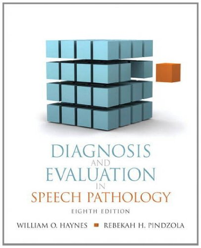 Diagnosis and Evaluation in Speech Pathology  8th 2012 (Revised) edition cover