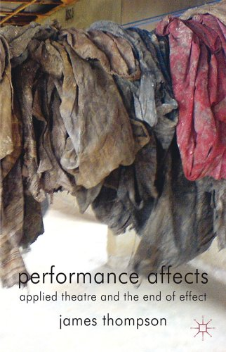 Performance Affects Applied Theatre and the End of Effect  2009 9780230354326 Front Cover