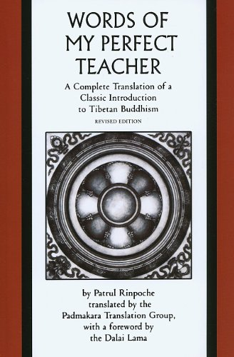Words of My Perfect Teacher A Complete Translation of a Classic Introduction to Tibetan Buddhism  1998 edition cover
