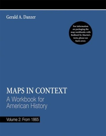 Mapping America's History Vol. II : From 1865 5th (Workbook) 9780312409326 Front Cover