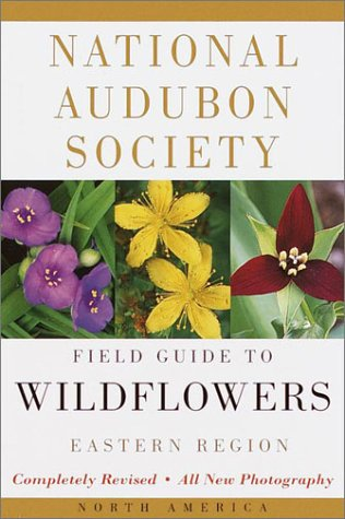 National Audubon Society Field Guide to North American Wildflowers Eastern Region  2001 (Revised) edition cover