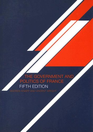 Government and Politics of France  5th 2004 (Revised) edition cover