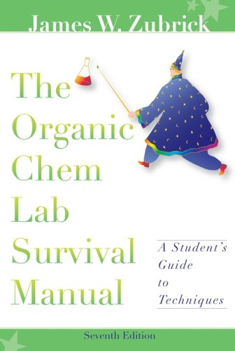 Organic Chem Lab Survival Manual  7th 2008 edition cover