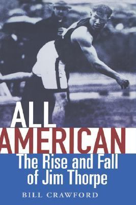 All American The Rise and Fall of Jim Thorpe  2005 9780471557326 Front Cover