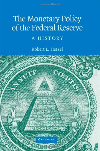 Monetary Policy of the Federal Reserve A History  2008 9780521881326 Front Cover