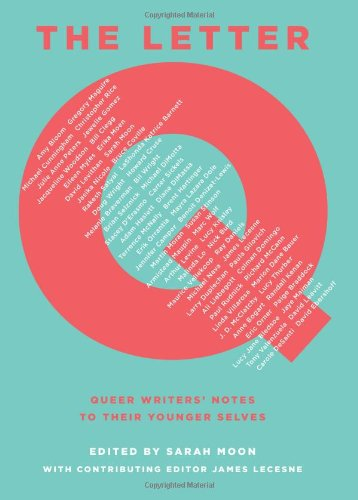 Letter Q Queer Writers' Notes to Their Younger Selves  2012 9780545399326 Front Cover